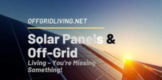 Solar Panels & off-grid living