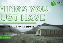 Things You Must Have Before Off-Grid Camping-offgrdiliving.net
